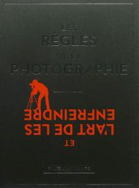 Les règles de la photographie et l'art de les enfreindre
