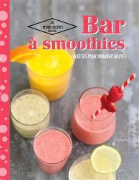 Bar à smoothies : recettes pour trinquer fruité !