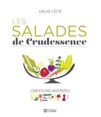 Les salades de Crudessence  : créations inspirées