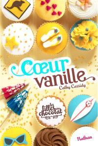 Les filles au chocolat. Volume 5, Coeur vanille