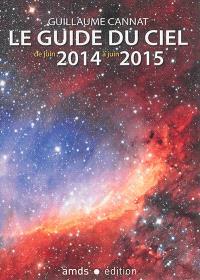 Le guide du ciel de juin 2014 à juin 2015