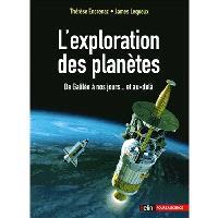 L'exploration des planètes : de Galilée à nos jours... et au-delà