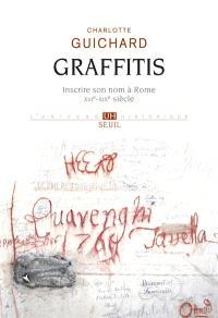 Graffitis : inscrire son nom à Rome (XVIe-XIXe siècle)