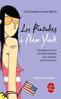 Les pintades à New York : chroniques de la vie des New-Yorkaises, leurs adresses, leurs bons plans