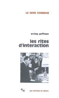 Les rites d'interaction