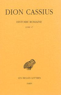 Histoire romaine, Livre 47
