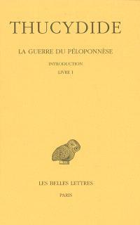 La guerre du Péloponnèse. Volume 1, Livre I