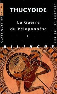 La guerre du Péloponnèse. Volume 2, Livres III, IV, V