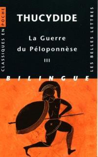 La guerre du Péloponnèse. Volume 3, Livres VI, VII, VIII