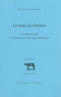 Lectures de Fronton : un rhéteur latin à l'époque de la seconde sophistique