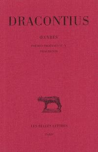 Oeuvres. Volume 4, Poèmes profanes VI-X; Fragments