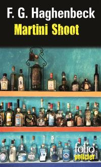 Martini shoot : une enquête de Sunny Pascal