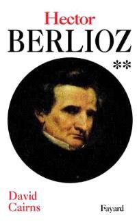 Berlioz. Volume 2