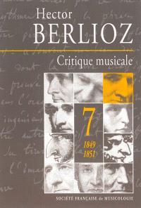 Critique musicale : 1823-1863. Volume 7, 1849-1851