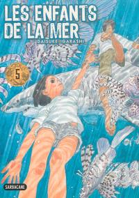 Les enfants de la mer. Volume 5