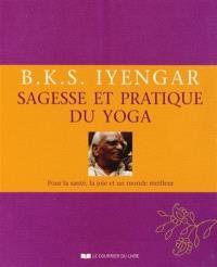 Sagesse et pratique du yoga : pour la santé, la joie et un monde meilleur