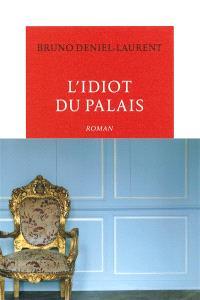 L'idiot du palais