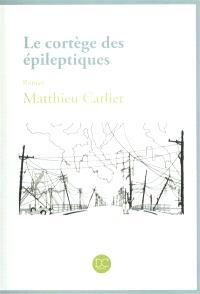 Le cortège des épileptiques