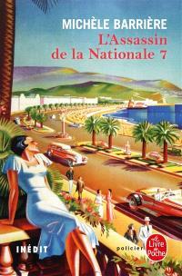 L'assassin de la Nationale 7 : roman inédit