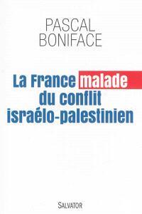 La France malade du conflit israélo-palestinien