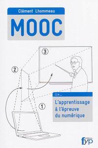 MOOC : l'apprentissage à l'épreuve du numérique