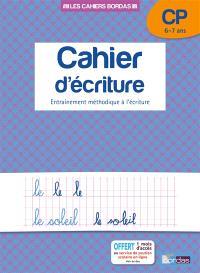 Cahier d'écriture, CP, 6-7 ans : entraînement méthodique à l'écriture