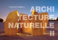 Architecture naturelle. Volume 2