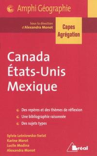 Canada, Etats-Unis, Mexique : CAPES, agrégation