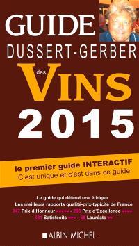 Guide Dussert-Gerber des vins 2015 : le premier guide interactif