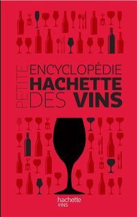 La petite encyclopédie Hachette du vin