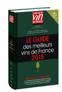 Le guide des meilleurs vins de France : 2015