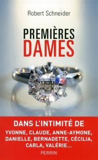 Premières dames : Yvonne, Claude, Anne-Aymone, Danielle, Bernadette, Cécilia, Carla, Valérie...