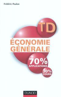 TD économie générale : 70% applications, 30% cours