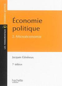 Economie politique. Volume 2, Microéconomie