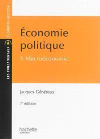 Economie politique. Volume 3, Macroéconomie