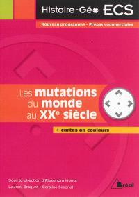 Les mutations du monde au XXe siècle, 1913-1991