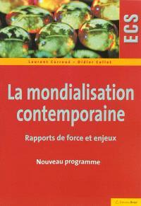 La mondialisation contemporaine : rapports de force et enjeux : ECS nouveau programme