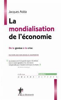 La mondialisation de l'économie : de la genèse à la crise