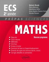Mathématiques ECS : 2e année : nouveau programme