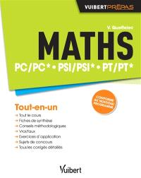 Maths : PC-PC*, PSI-PSI*, PT-PT* : tout-en-un