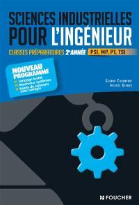 Sciences industrielles pour l'ingénieur : classes préparatoires 2e année, PSI, MP, PT, TSI : nouveau programme