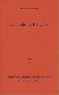 Le jardin de Babylone : 1969