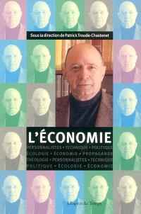 Cahiers Jacques Ellul. n° 3, L'économie