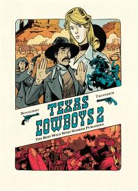 Texas cowboys : the best wild west stories published. Volume 2