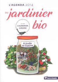 L'agenda 2014 du jardinier bio : et son calendrier lunaire