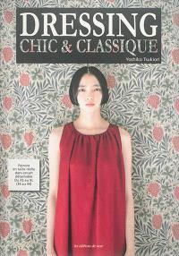 Dressing chic & classique