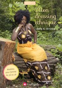Mon dressing ethnique : modèles pour femme du 36 au 46