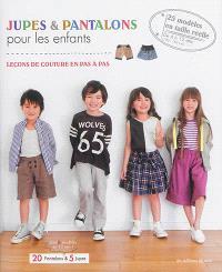 Jupes et pantalons pour les enfants : leçons de couture en pas à pas
