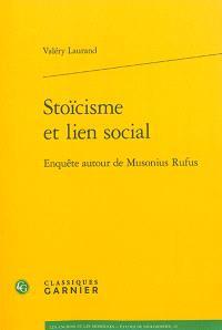 Stoïcisme et lien social : enquête autour de Musonius Rufus