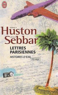 Lettres parisiennes : autopsie de l'exil